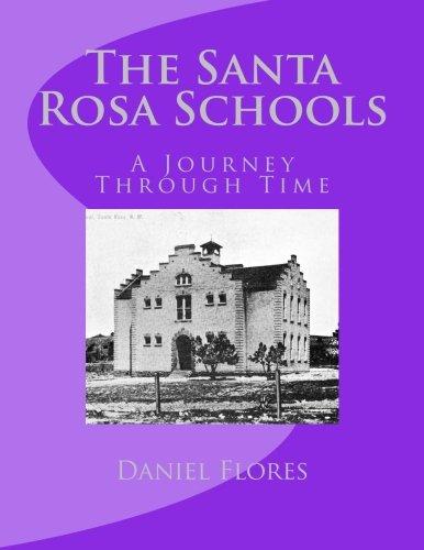 9781470073091: The Santa Rosa Schools: A Journey Through Time