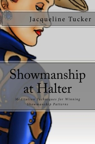 9781470073183: Showmanship at Halter: Meditation Techniques for Winning Showmanship Patterns