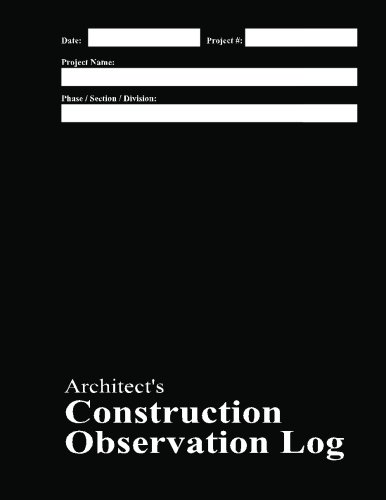 9781470073398: Architect's Construction Observation Log: Black Cover