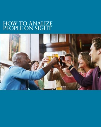 9781470076610: How To Analize People On Sight