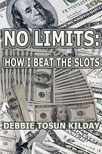 9781470077884: No Limits: How I Beat The Slots