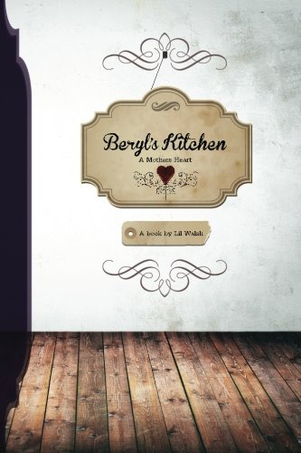 9781470079420: Beryls Kitchen A Mothers Heart