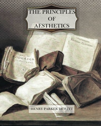 9781470080150: The Principles of Aesthetics