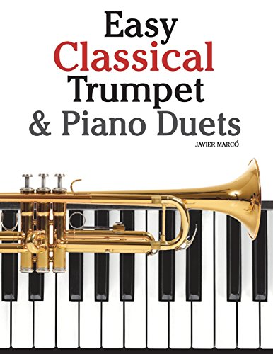 9781470081294: Easy Classical Trumpet & Piano Duets: Featuring music of Bach, Grieg, Wagner, Strauss and other composers