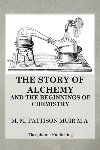 9781470082123: The Story of Alchemy and the Beginnings of Chemistry