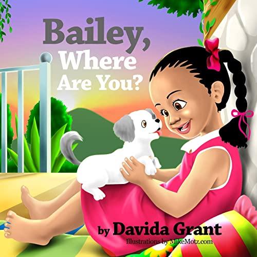9781470082185: Bailey, Where Are You?