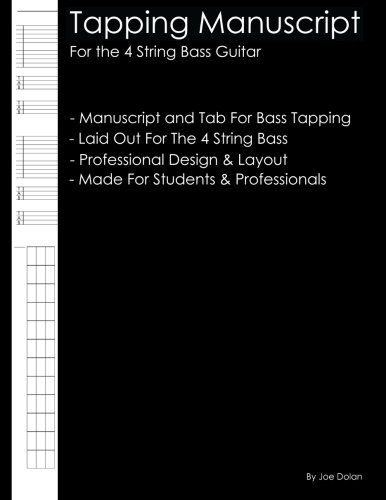 9781470083519: Tapping Manuscript: For the 4 String Bass Guitar: Professional and Student Tapping Manuscript Notebook