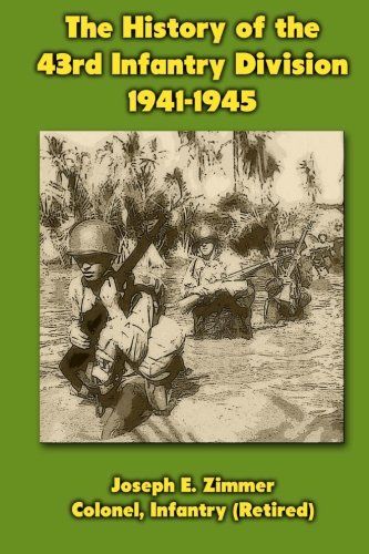 9781470083977: The History of the 43rd Infantry Division 1941-1945