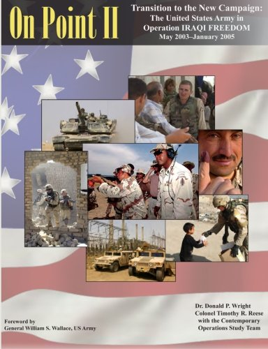 9781470084097: On Point II: Transition to the New Campaign: The United States Army in Operation IRAQI FREEDOM May 2003—January 2005