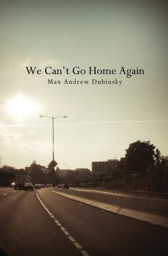 9781470087715: We Can't Go Home Again