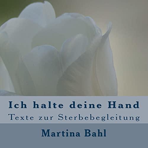 9781470091163: Ich halte deine Hand: Texte zur Sterbebegleitung