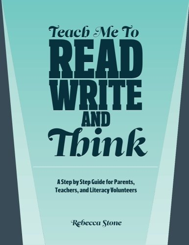 9781470091583: Teach Me To Read, Write and Think: A Step by Step Guide for Parents, Teachers, and Literacy Volunteers