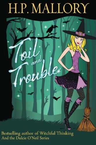 9781470093556: Toil And Trouble: The Jolie Wilkins Series (Volume 2)