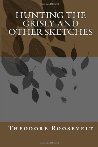 9781470093723: Hunting the Grisly and Other Sketches