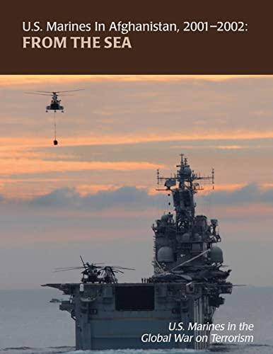 9781470095550: From the Sea: U.S. Marines in Afghanistan, 2001 - 2002: U.S. Marines in the Global War on Terrorism