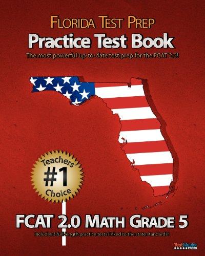 9781470099930: FLORIDA TEST PREP Practice Test Book FCAT 2.0 Math Grade 5