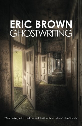 Ghostwriting (147010086X) by Eric Brown