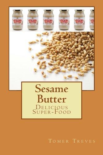 9781470101862: Sesame Butter: Delicious Super-Food