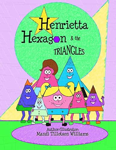 9781470101886: Henrietta Hexagon and the Triangles: Fun Shape series