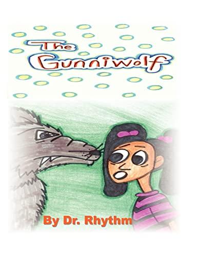 The Gunniwolf: Rhythm, Dr.; Fish, Dr. B.L. Buddy
