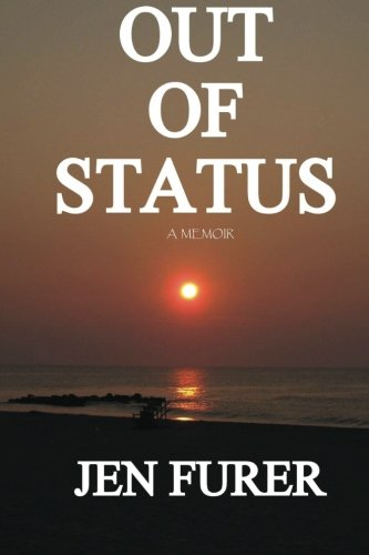 Out of Status - Signed By Author