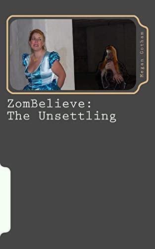 9781470108533: ZomBelieve: The Unsettling: Book Zero (Volume 1)