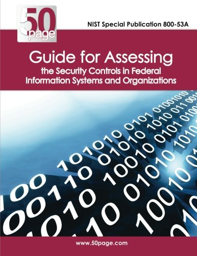 9781470109608: NIST Special Publication 800-53A Guide for Assessing the Security Controls in Federal Information Systems and Organizations