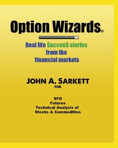 9781470109721: Option Wizards: Real life success stories from the financial markets (black and white version)
