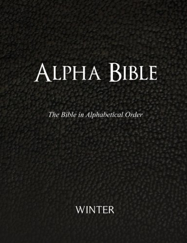 9781470111489: Alpha Bible: The Bible in Alphabetical Order