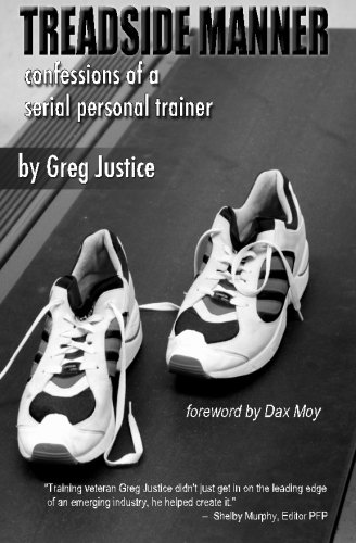 9781470111533: Treadside Manner: Confessions of a Serial Personal Trainer (Volume 1)