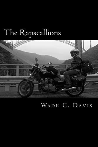 The Rapscallions: Davis, Wade C