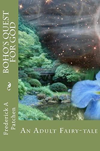9781470112066: Boho's Quest for God: An Adult Fairy-tale