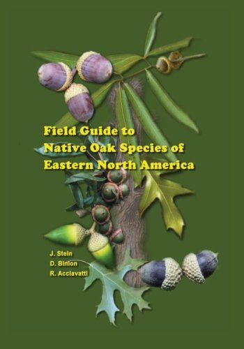 9781470112363: Field Guide to Native Oak Species of Eastern North America