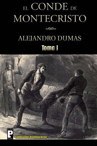 9781470113957: El Conde de Montecristo (Tomo I) (Spanish Edition)