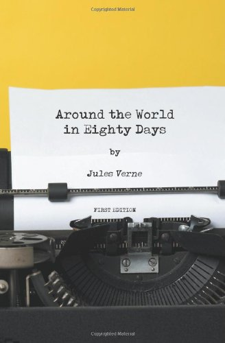 9781470115869: Around the World in Eighty Days - First Edition
