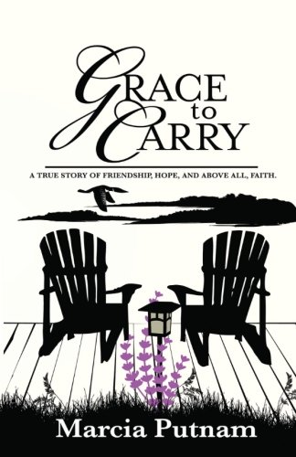 Grace to Carry: Putnam, Marcia