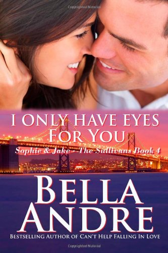 9781470118709: I Only Have Eyes For You: The Sullivans
