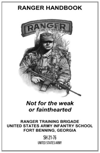 9781470120290: RANGER HANDBOOK: Not for the Weak of Fainthearted: Ranger Training Brigade United State Army Infantry School