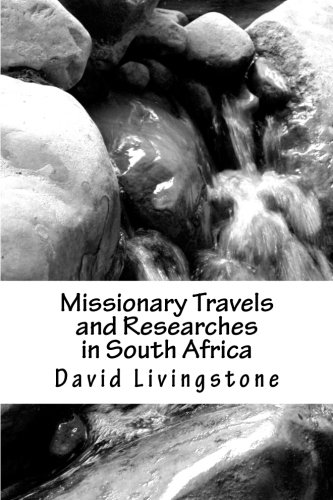 9781470120672: Missionary Travels and Researches in South Africa