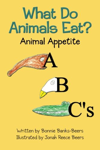 9781470120689: What Do Animals Eat?: Animal Appetite ABC's