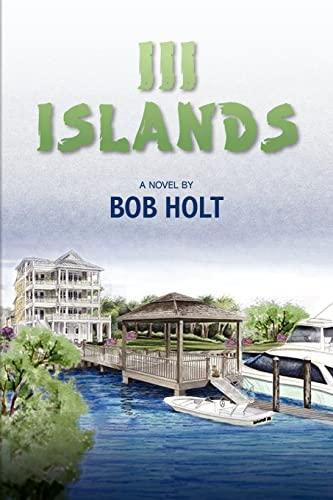 III Islands: Holt, Bob