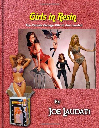 Girls in Resin: Laudati, Joe
