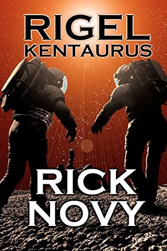 Rigel Kentaurus: Rick Novy