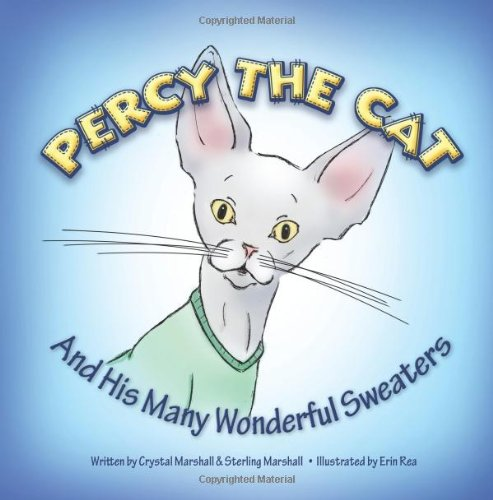 9781470126773: Percy The Cat: And His Many Wonderful Sweaters (Volume 1)