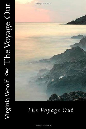 The Voyage Out (1470127113) by Woolf, Virginia