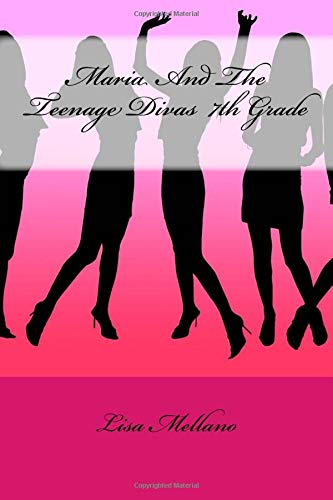 9781470127374: Maria And The Teenage Divas 7th Grade (Volume 2)