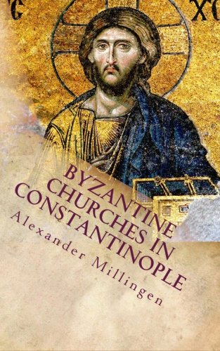 9781470127794: Byzantine Churches in Constantinople: Their History and Architecture