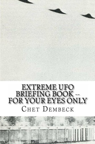 9781470128968: Extreme UFO Briefing Book -- For Your Eyes Only