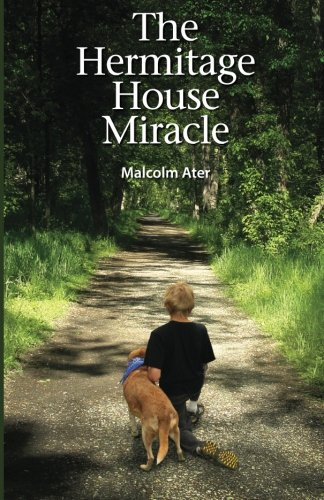 9781470129361: The Hermitage House Miracle