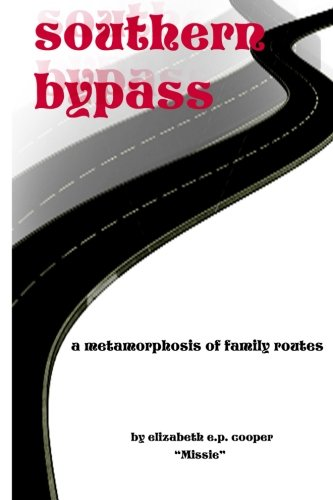 9781470129385: Southern Bypass: A Metamorphosis of Family Routes